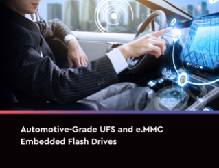 Brochure: Automotive-Grade UFS and e.MMC Embedded Flash Drives Advanced Features